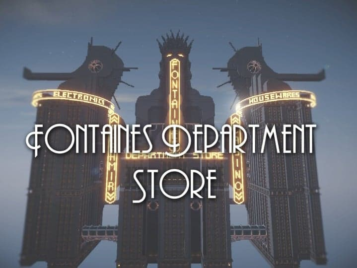 Fontaines Department Store bioshock skyscraper amazing huge building minecraft idea