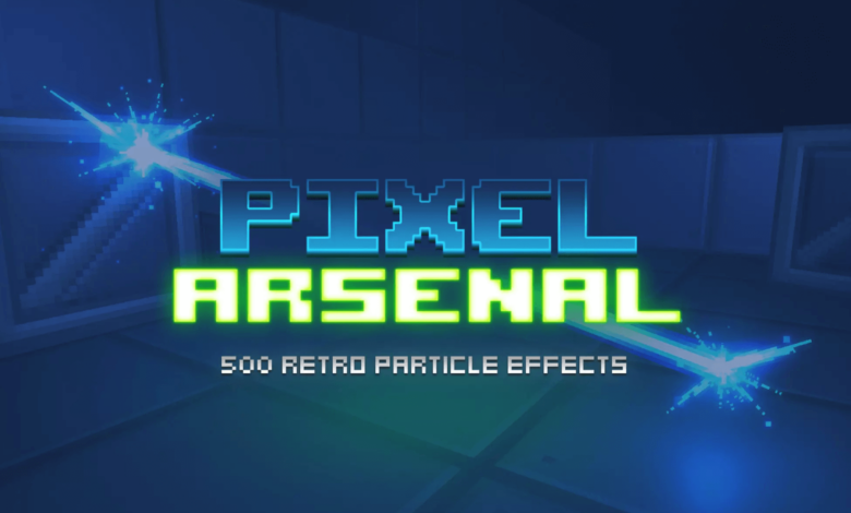 Photo of Pixel Arsenal [Retro Particle Effects]
