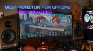 Best Monitor for Gaming 2020 REVIEWS