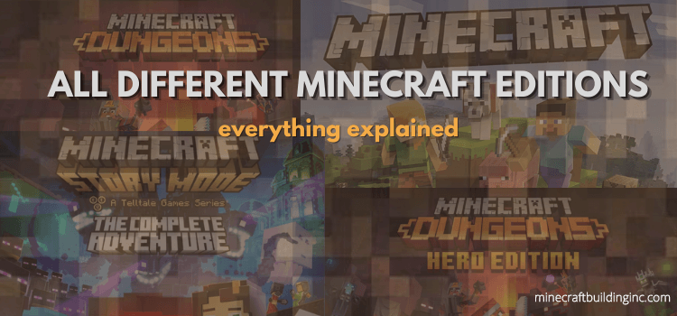 All Different Minecraft Editions