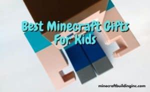 Best Minecraft Gifts For Kids