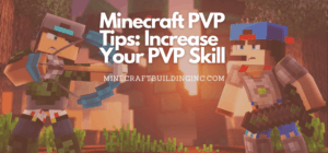 Minecraft PVP Tips Increase Your PVP Skill